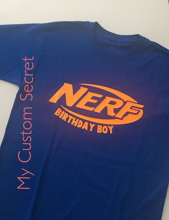 Nerf Neon Orange Birthday Shirt Now In Blue Too By MyCustomSecret