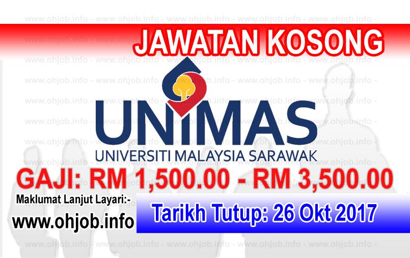 Jawatan Kosong Unimas Universiti Malaysia Sarawak 26 Oktober 2017 Birth Certificate Sarawak Government Agency