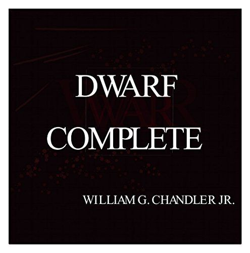 DWARF COMPLETE (English Edition) von William G Chandler Jr, http://www.amazon.de/dp/B010THPA1M/ref=cm_sw_r_pi_dp_.59Lvb1DZ235M