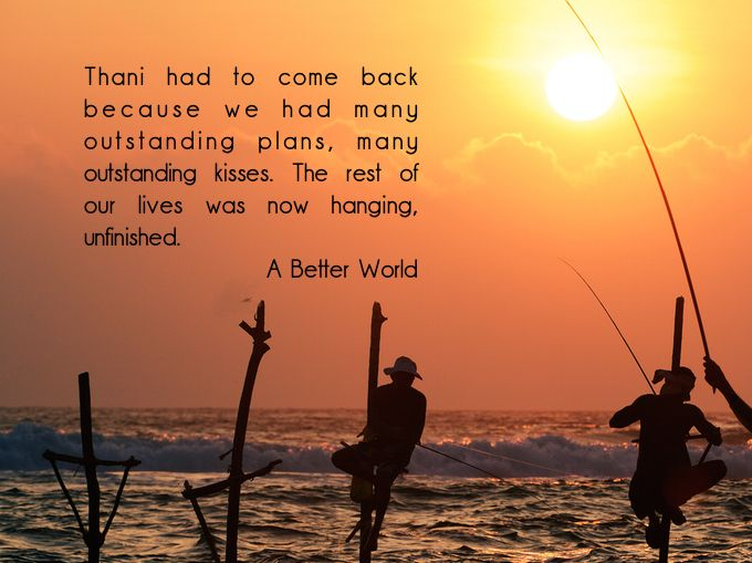 #quoteoftheday From #ABetterWorldnovel by @belangelat