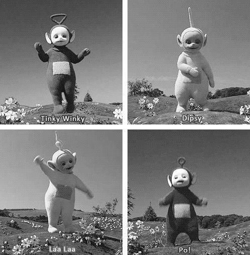 Teletubbies :) Used to watch this all the time.
