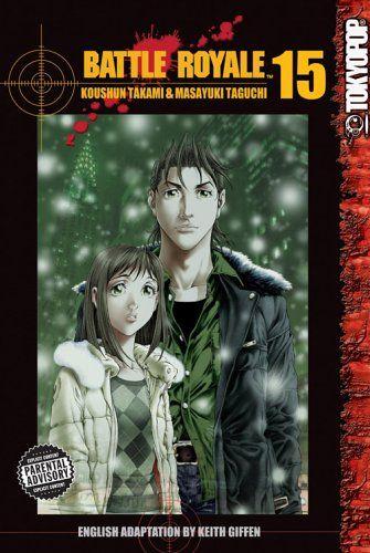 Battle Royale Vol 15 By Koushun Takami Https Www Amazon Com Dp