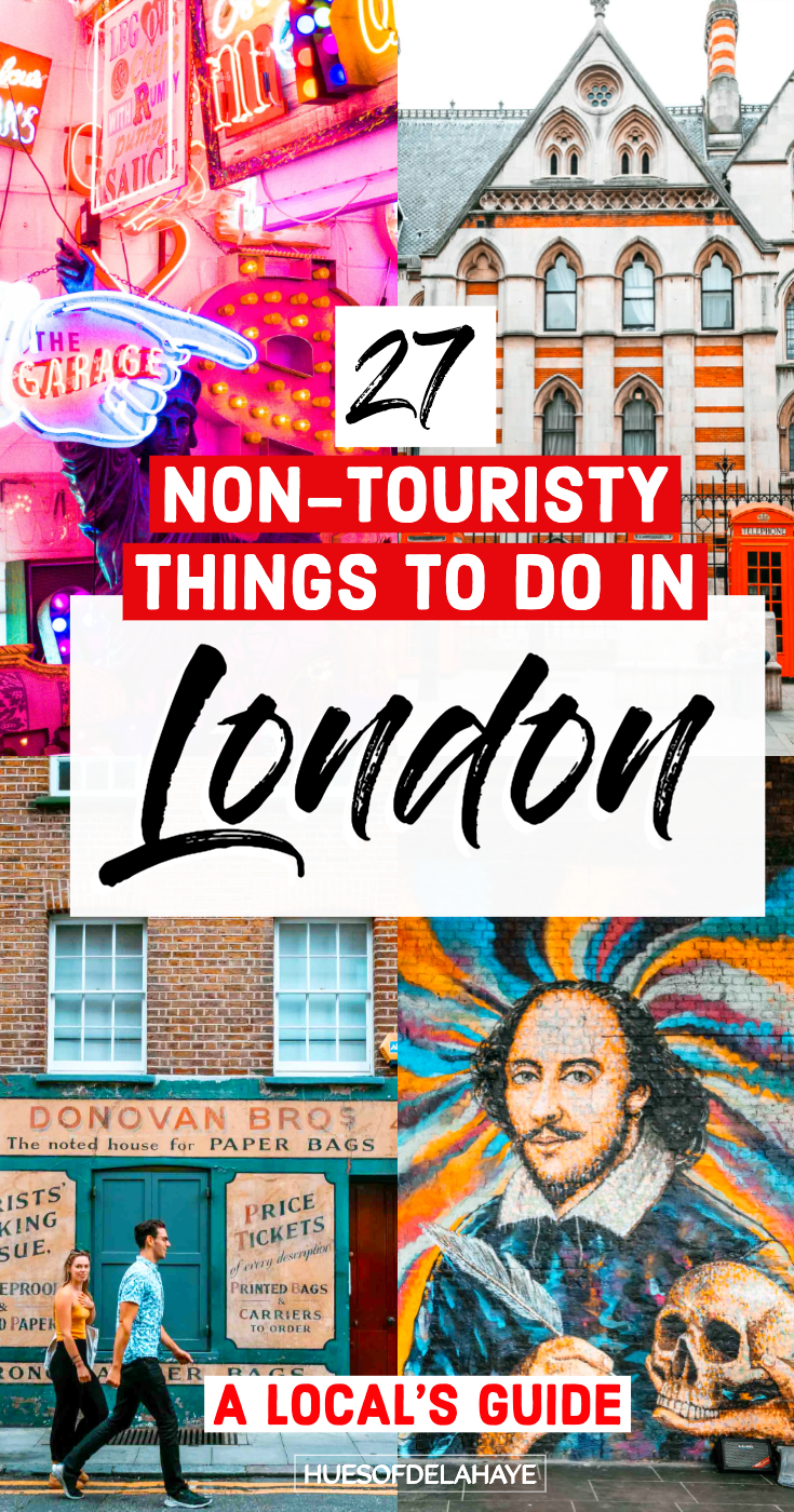 27 Non touristy things to do in London | Local Spots & Activities — HUES OF DELAHAYE