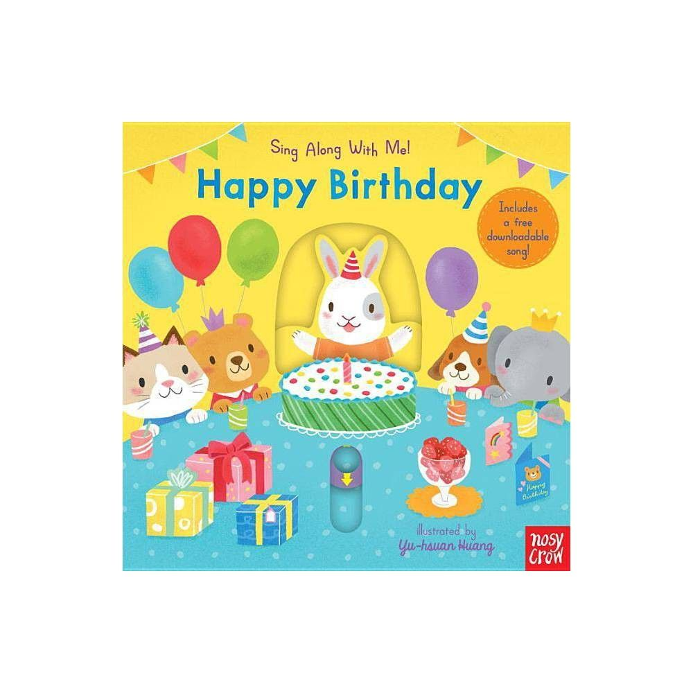 Happy Birthday - (Sing Along With Me!)(Board_book)