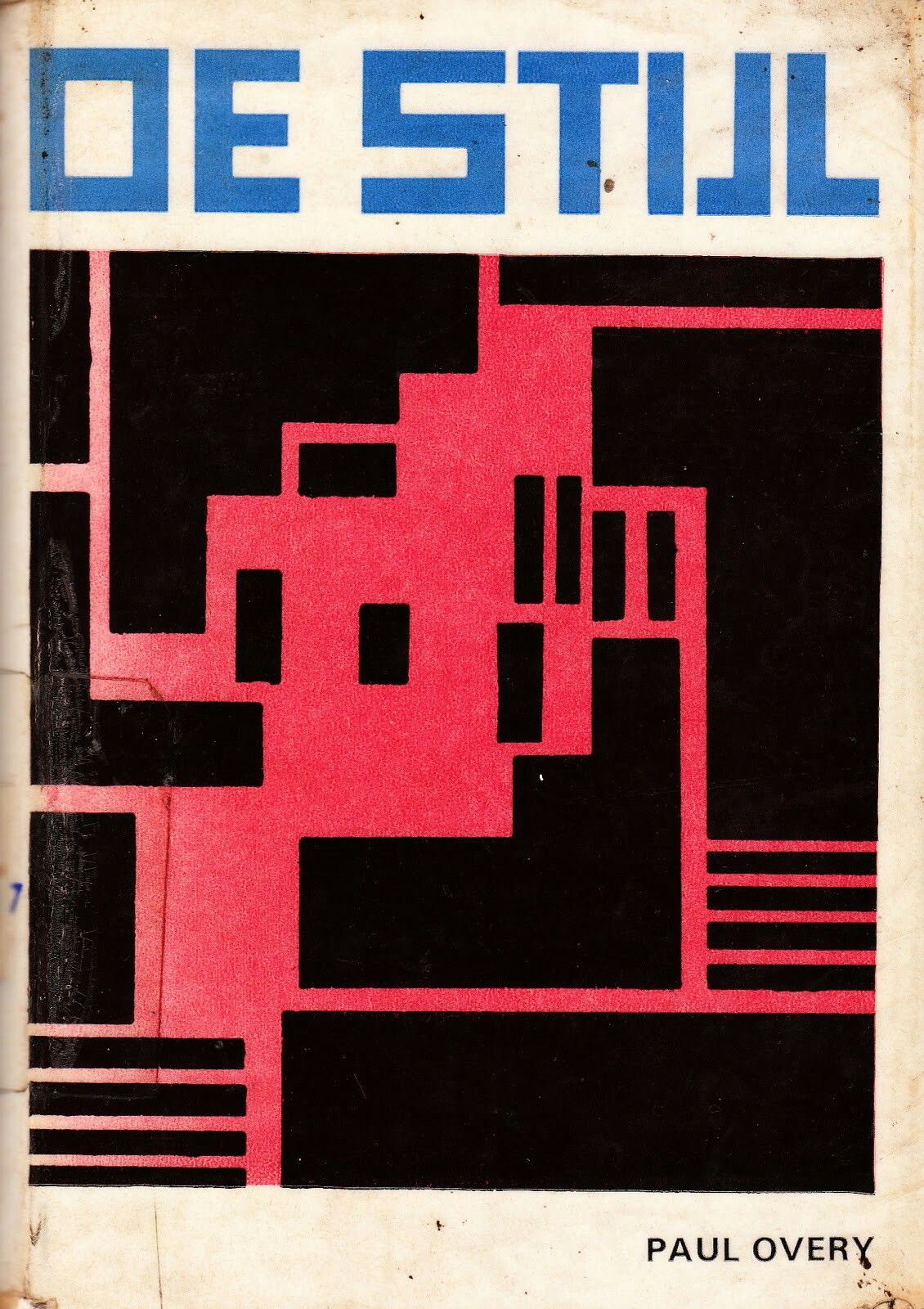 """DE STJIL""(Interpretation & Thoughts) Paul Overy, 1969 Studio Vista Ltd. London"