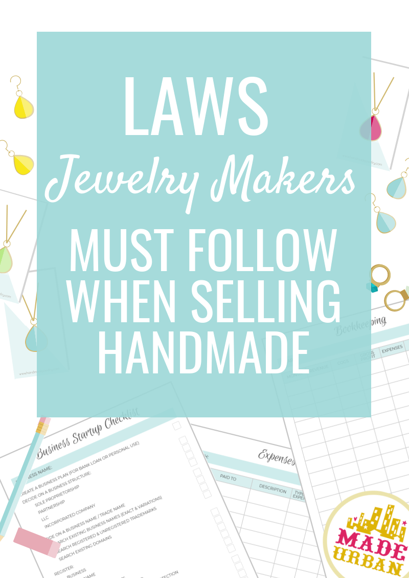 Laws for Selling Handmade Things to sell, Etsy business