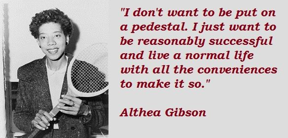 Image result for quote from althea gibson
