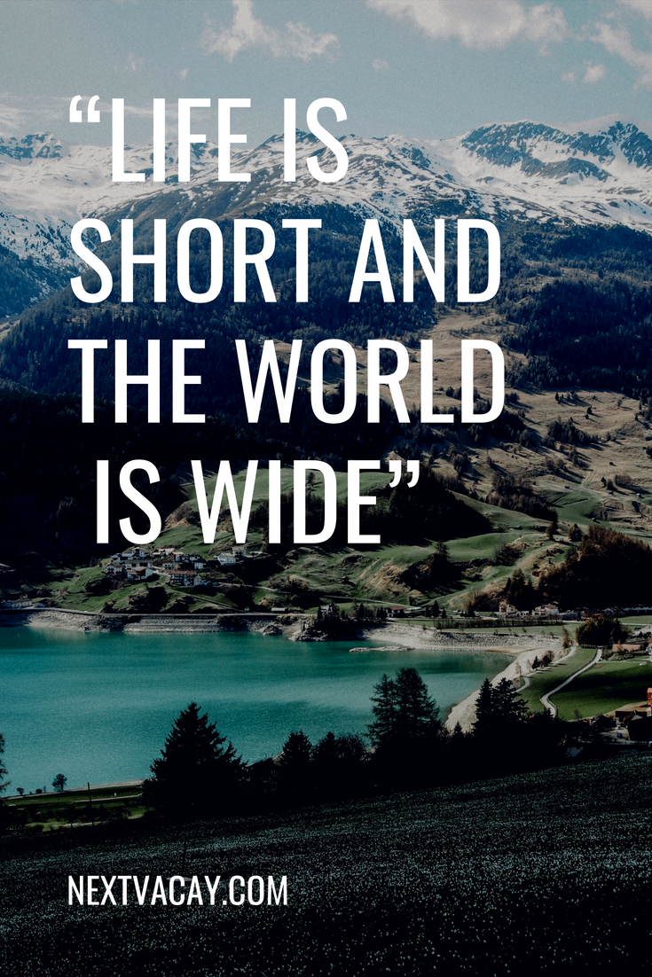 life is short quotes, adventure quotes, travel more