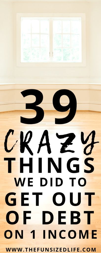 39 Crazy Things We Did to Get Out of Debt On One Income Debt payoff is tough, especially on one income. Check out these tips to get ideas on paying off debt, making more money and still staying sane!
