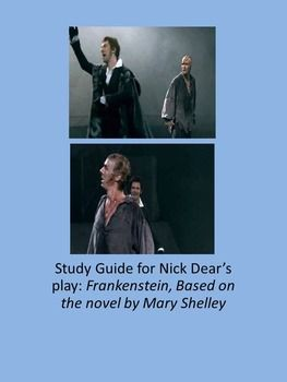 Frankenstein By Nick Dear Study Guide For The Play Frankenstein Victor Frankenstein Study Guide