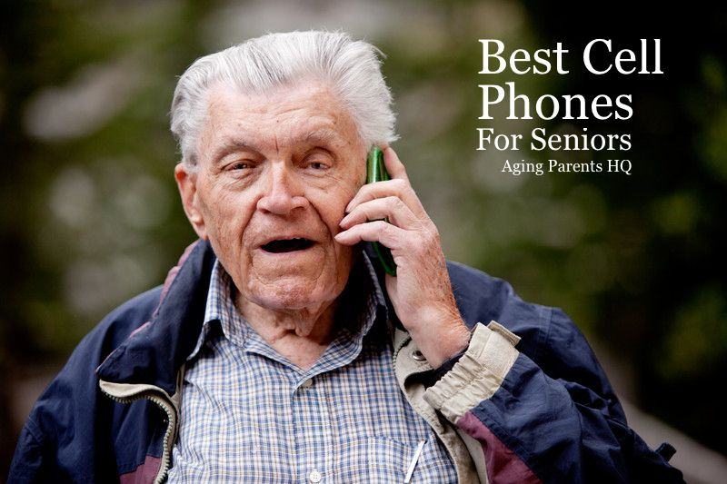 Best cell phones for seniors phone plans cell phones