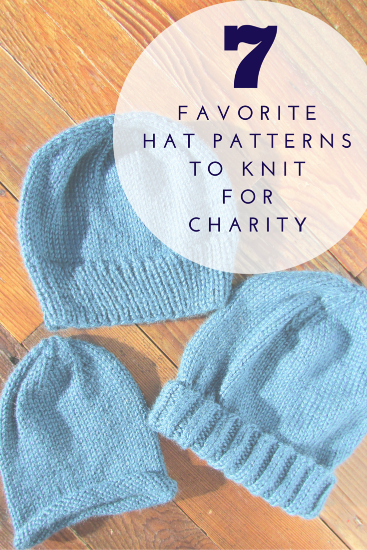 Seven Favorite Hat Patterns to Knit for Charity | Patterns, Knit ...