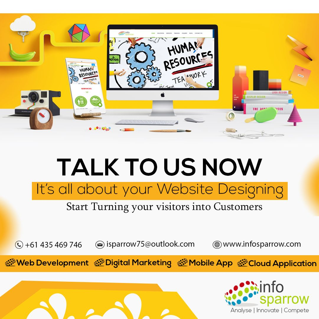 Talk To Us Now It S All About Your Website Designing Start Turning Your Visitors Into Customers Reach U Web Development Company Web Design Company Web Design