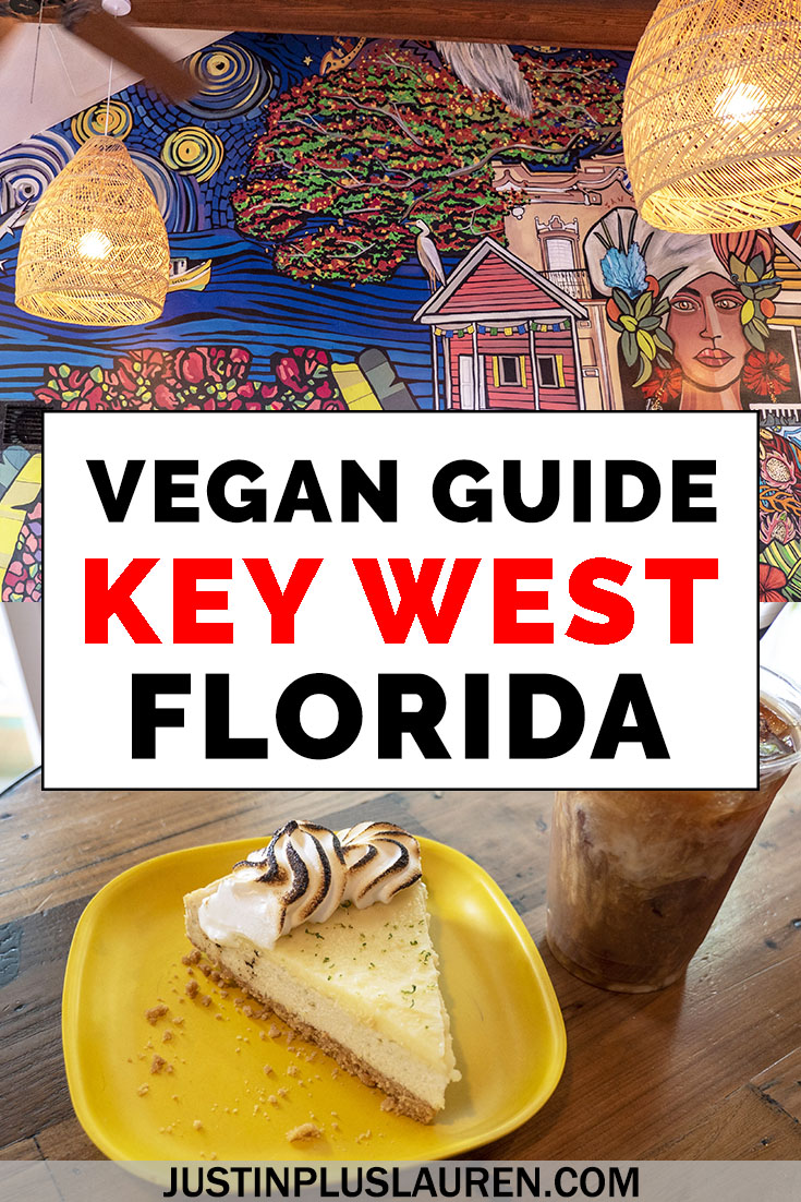Vegan Key West Where To Find The Best Vegan Restaurants In Key West Florida In 2020 Foodie Travel Best Vegan Restaurants Vegan Restaurants