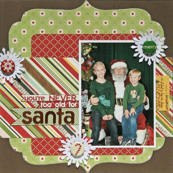 You Re Never Too Old For Santa Scrapbook Com Christmas
