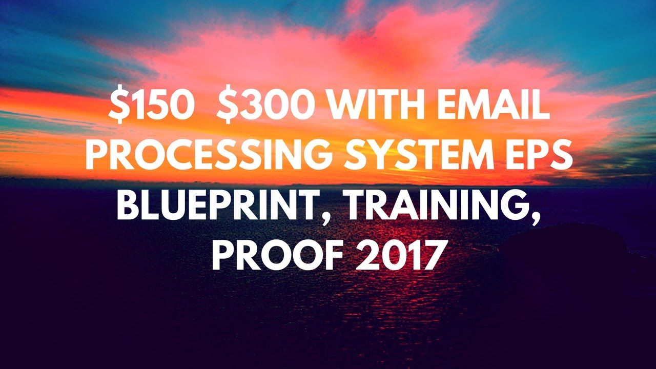 150 300 with email processing system eps blueprint training 150 300 with email processing system eps blueprint training proof 2017 postads4pay malvernweather Gallery