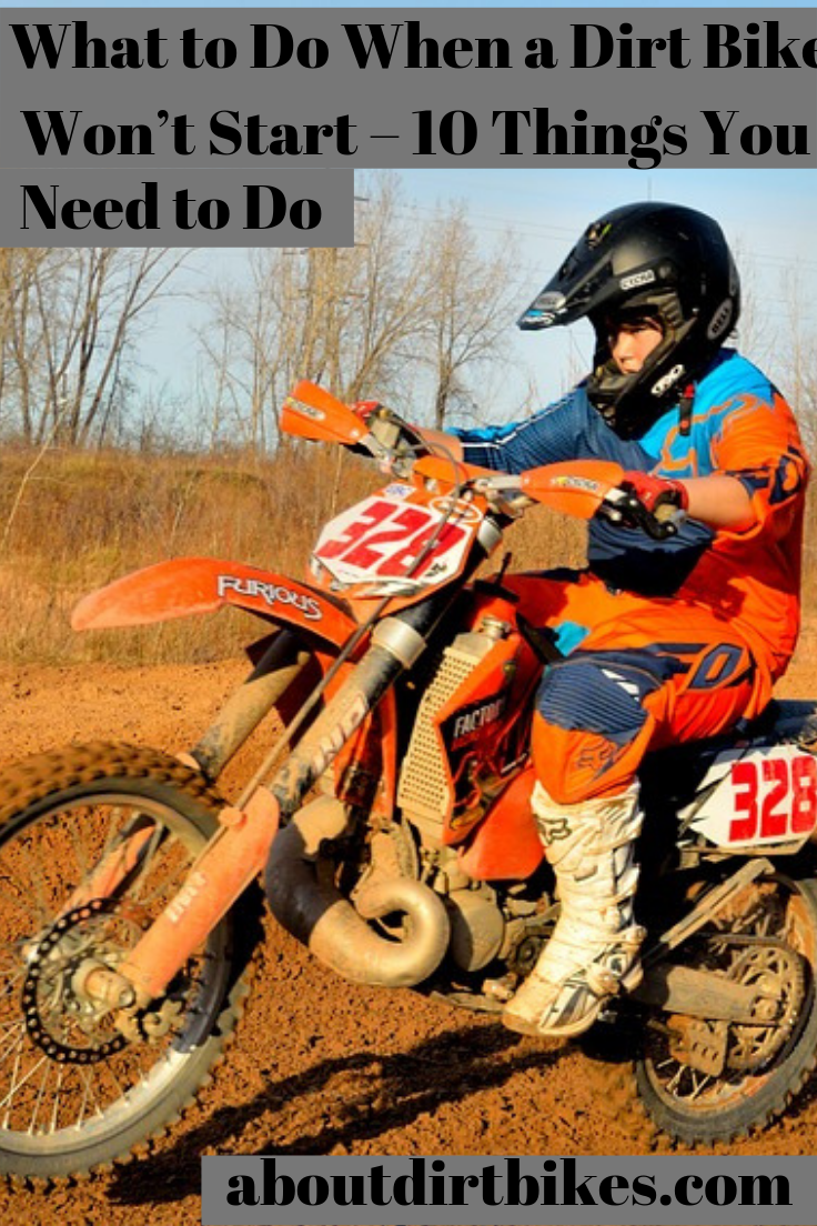 Know What To Do When A Dirt Bike Won T Start Cool Dirt Bikes