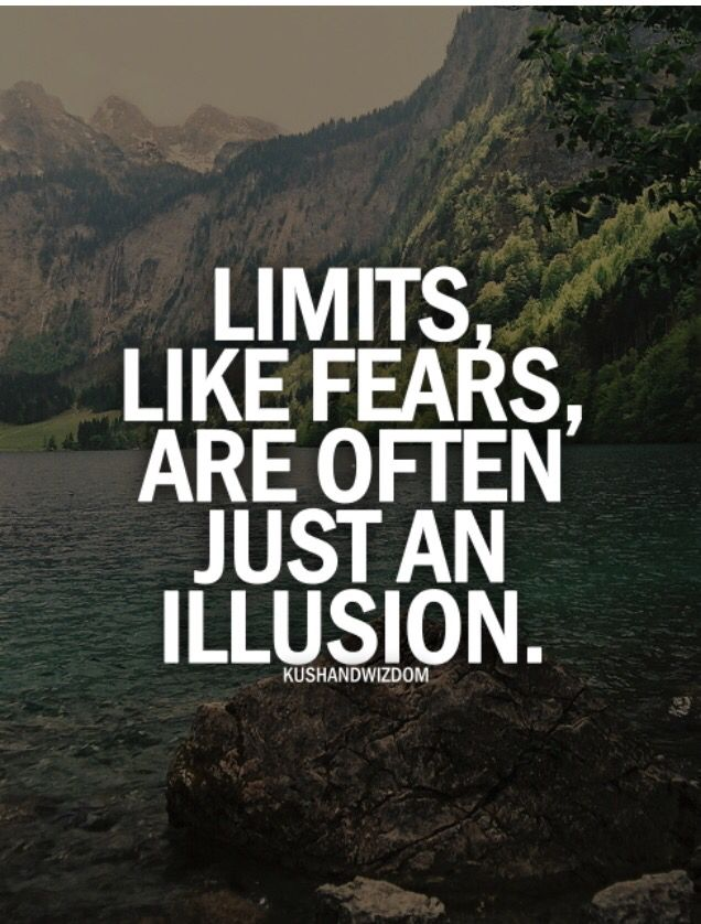 Limits, Like Fears Are Often Just An Illusion. Inspirational Quote.