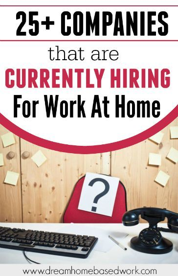 21 legitimate work from home companies that hires frequently
