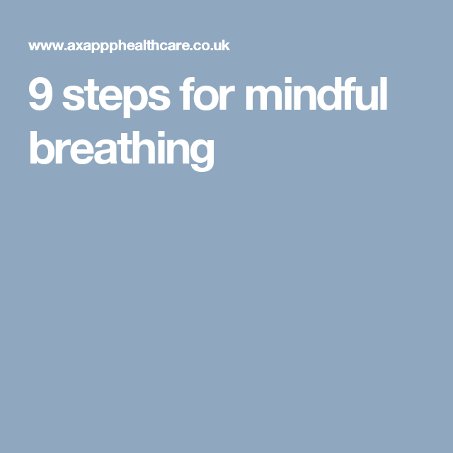9 steps for mindful breathing
