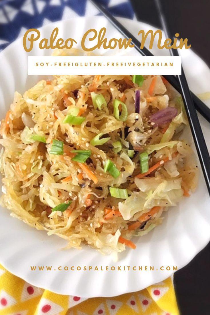 Paleo Chow Mein Soy Free Gluten Free Vegetarian