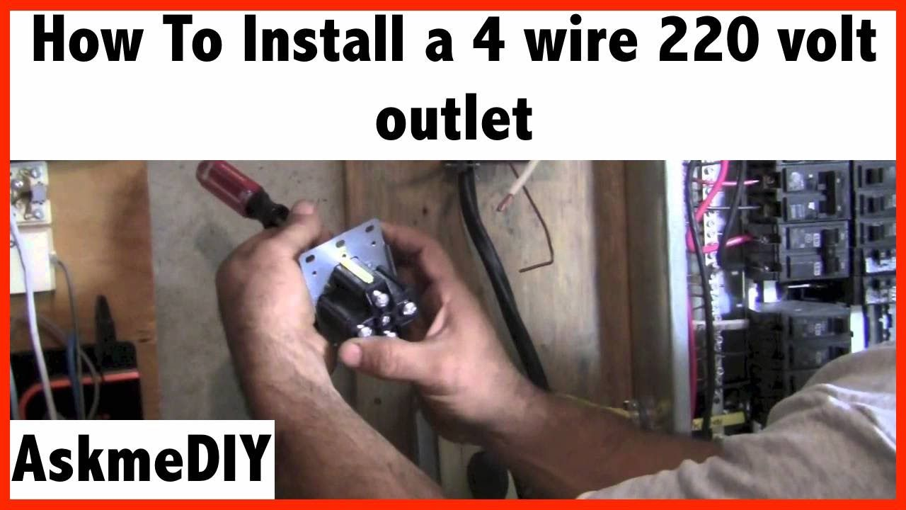 how to install a 220 volt 4 wire outlet [ 1280 x 720 Pixel ]