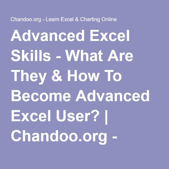 advanced excel skills what are they how to become advanced excel
