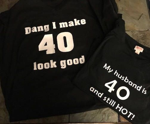 Husband And Wife Birthday Shirts Dang I Make 40 Look Good My Is Still Hot Matching Couples Couple By