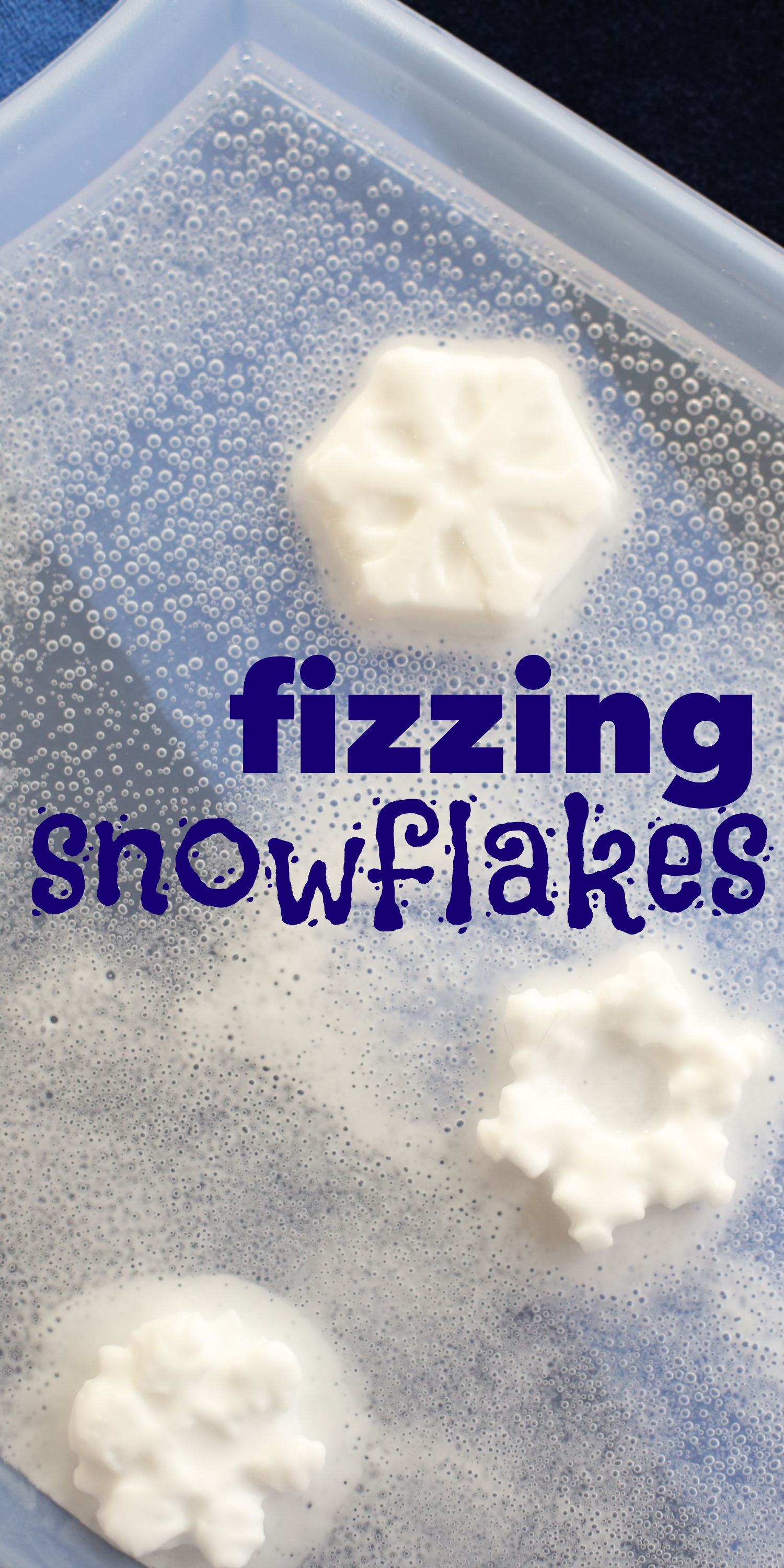Fizzing Snowflakes - I Can Teach My Child!