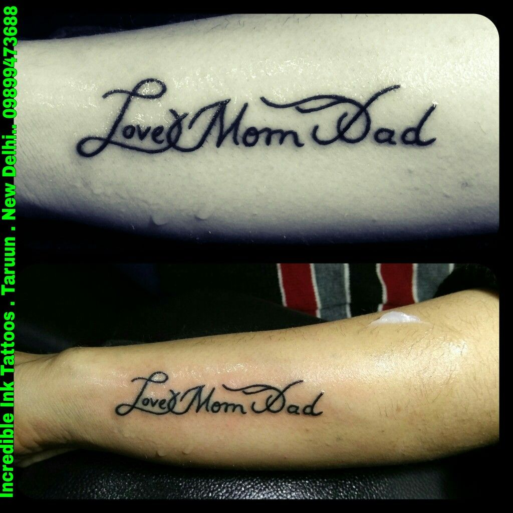 Love Mom Dad Tattoo Love Mom Dad Tattoo Mom Dad Tattoos Mom Tattoos Dad Tattoos