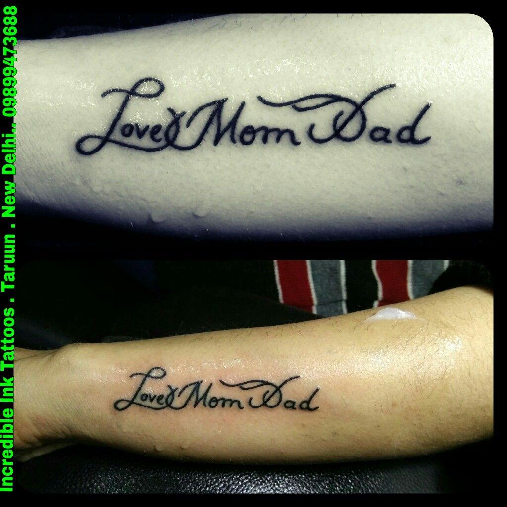 Love Your Dad Tattoo: Love Mom Dad Tattoo #Love #Mom #Dad #Tattoo