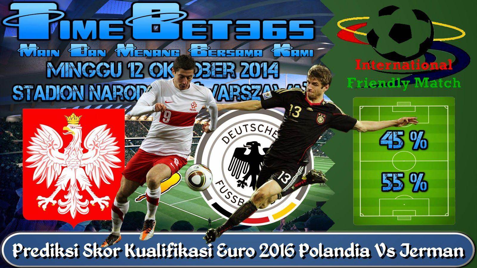 Prediksi Skor Kualifikasi Euro Polandia Vs Jerman