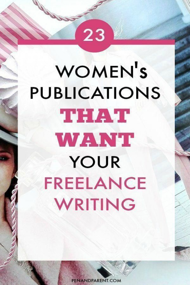 Are You A Women Writer Looking For Freelance Writing Jobs These 23 Women S Publications Are A Perfect St Freelance Writing Writing Jobs Freelance Writing Jobs
