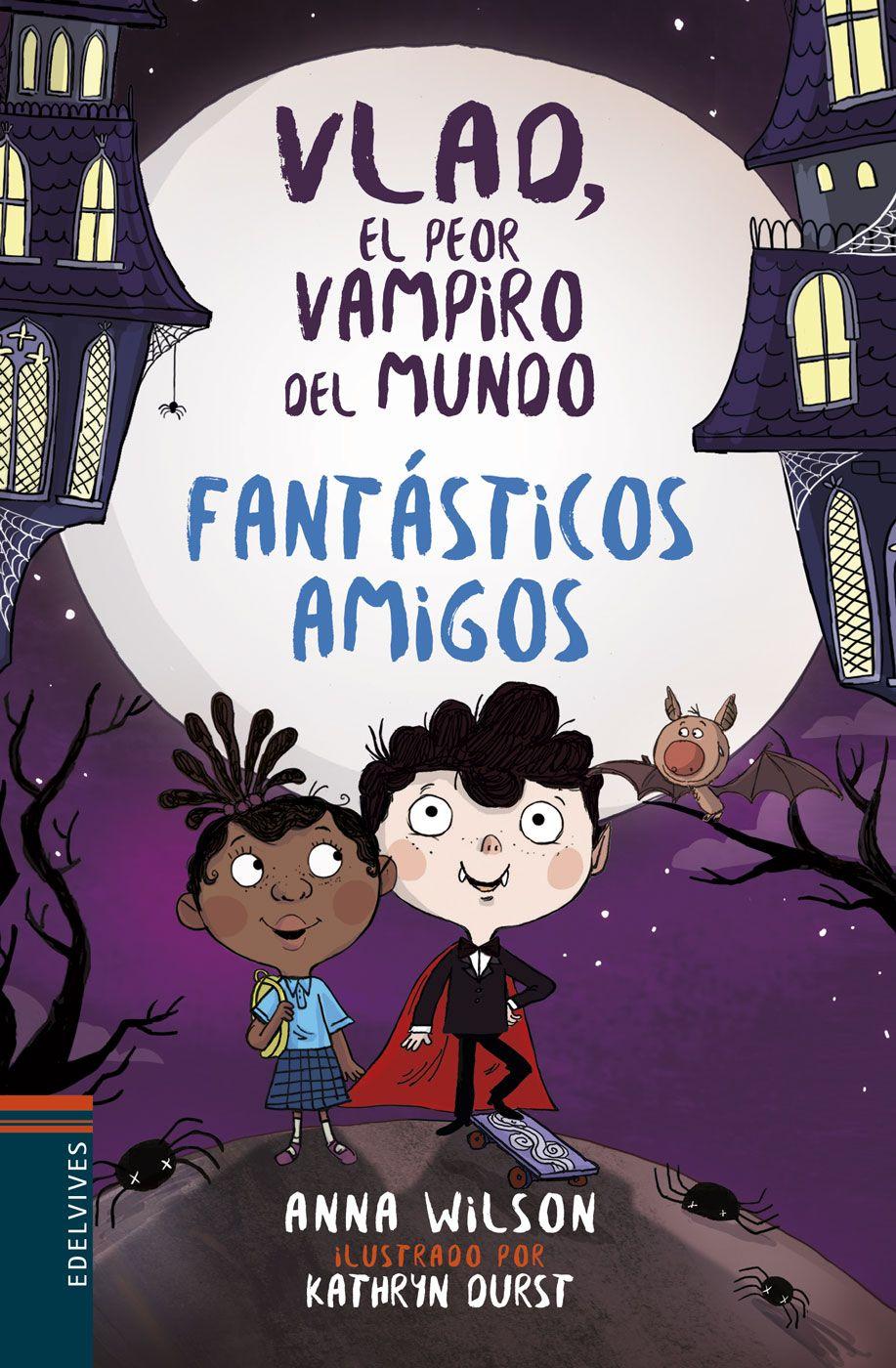 Fantásticos Amigos Cómics Infantiles Baula Vampiro