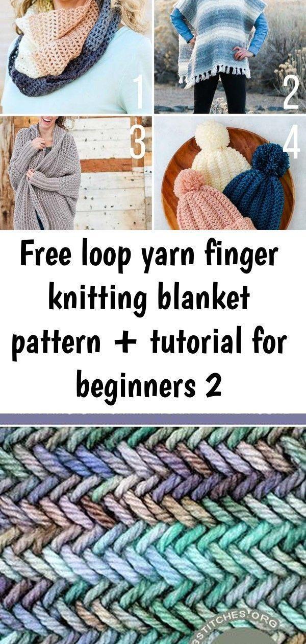 Photo of Free loop yarn finger knitting blanket pattern + tutorial for beginners 2