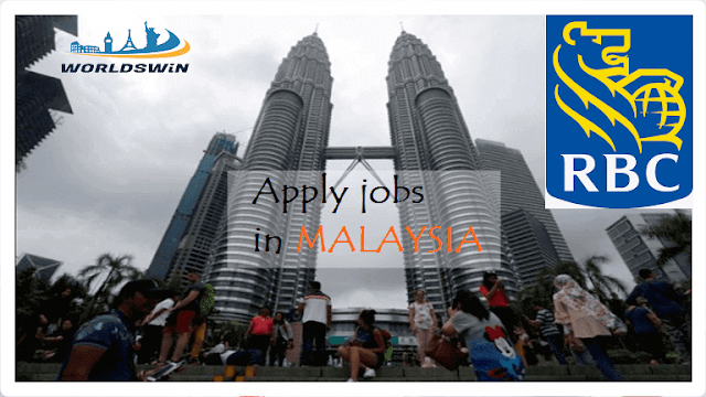 Malaysia Job Opportunities At Rbc Job Opportunities Job Malaysia
