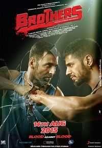 Brothers 2015 Download Hindi Movie 300mb 480p Halbert Movies
