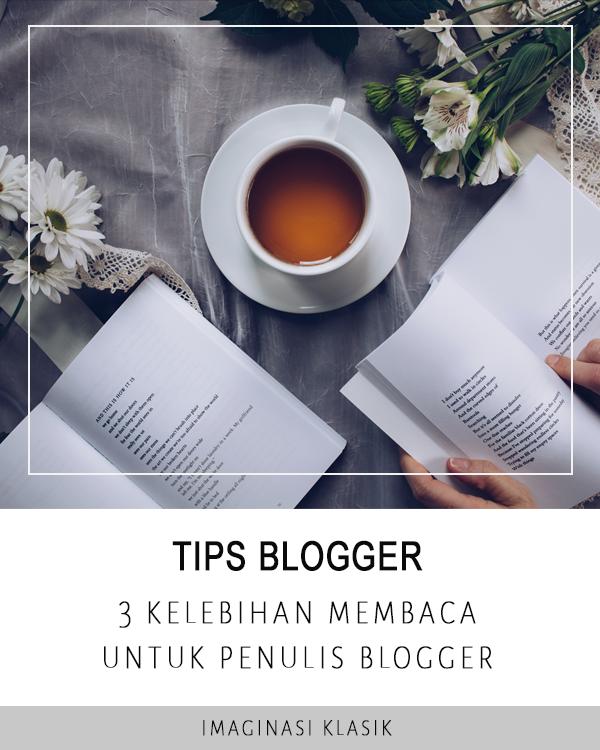 3 Kelebihan Membaca Untuk Penulis Blogger Tulisan Membaca Menjadi Penulis