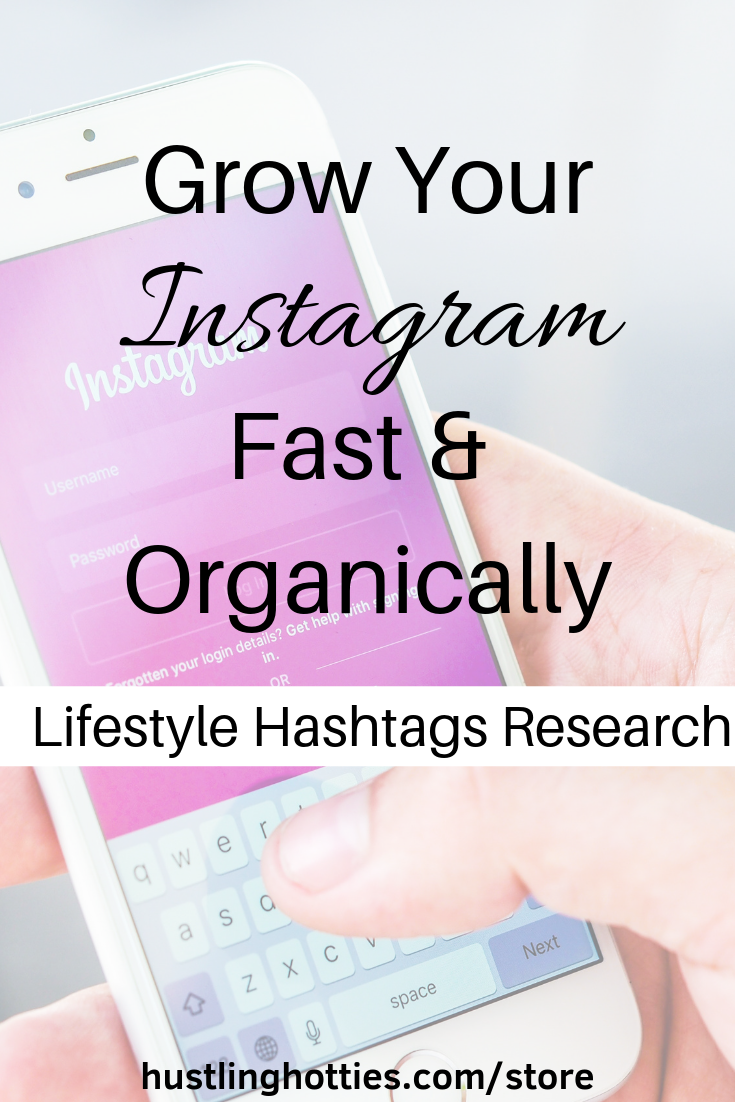 Lifestyle Hashtag Research Hustling Hotties Blogging Jobs Blogging Meaning Engagement Tips