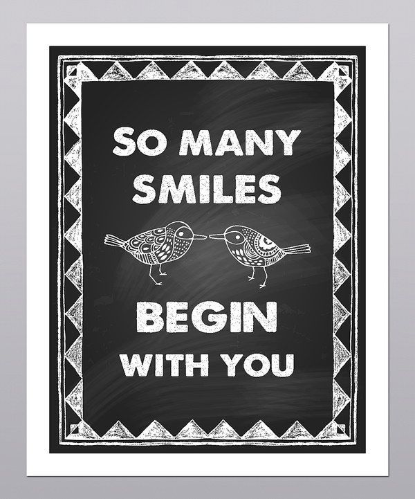 Take a look at this 'So Many Smiles Begin With You' Print on zulily today!