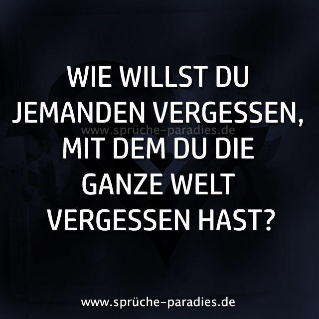Wie willst du jemanden vergessen, mit dem du die ganze Welt vergessen hast? - Hannelore - #dem #die #du #ganze #Hannelore #hast #jemanden #mit #vergessen #welt #wie #Willst