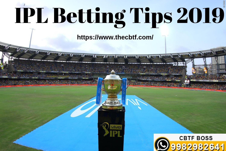 Ipl Betting Tips 2019 Ipl Cricket Cricket Streaming