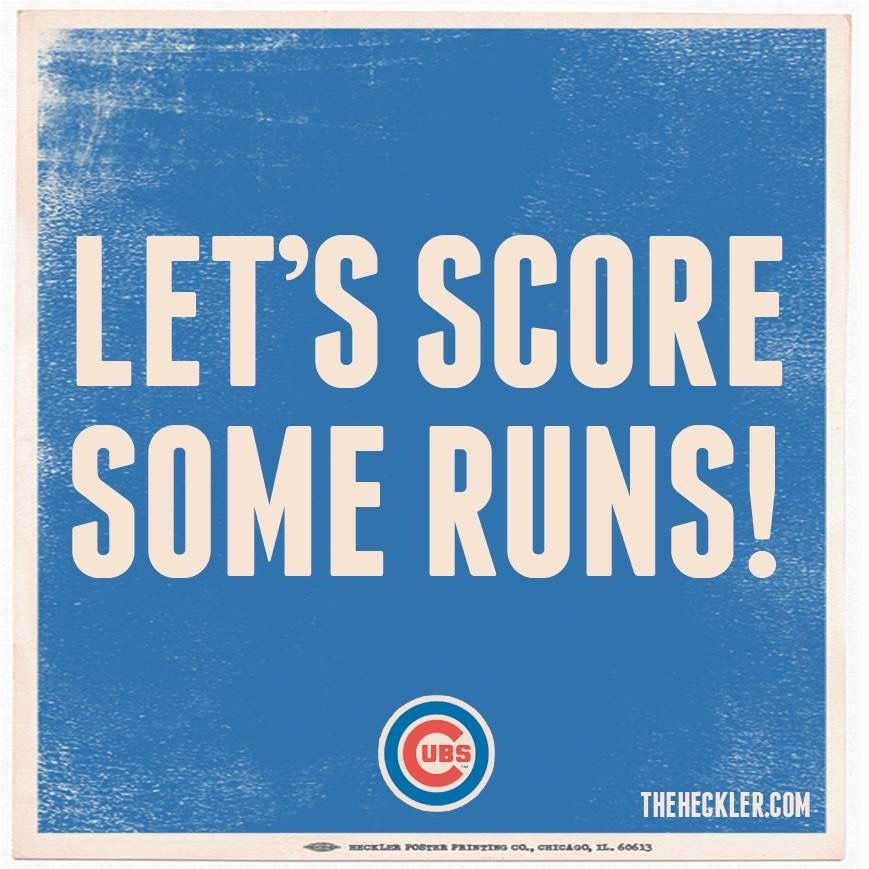 67ee2afe Let's score some runs | cubs | Cubs team, Cubs win, Cubs baseball