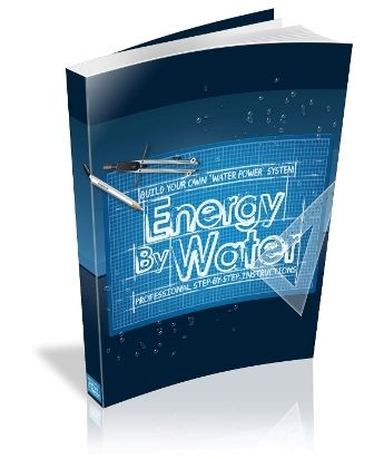 Energy By Water Build Your Own Water Power System Www
