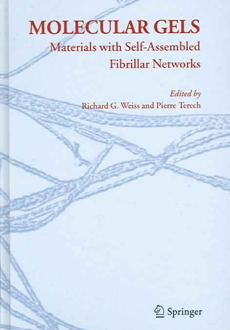Molecular Gels: Materials with Self-Assembled Fibrillar Networks