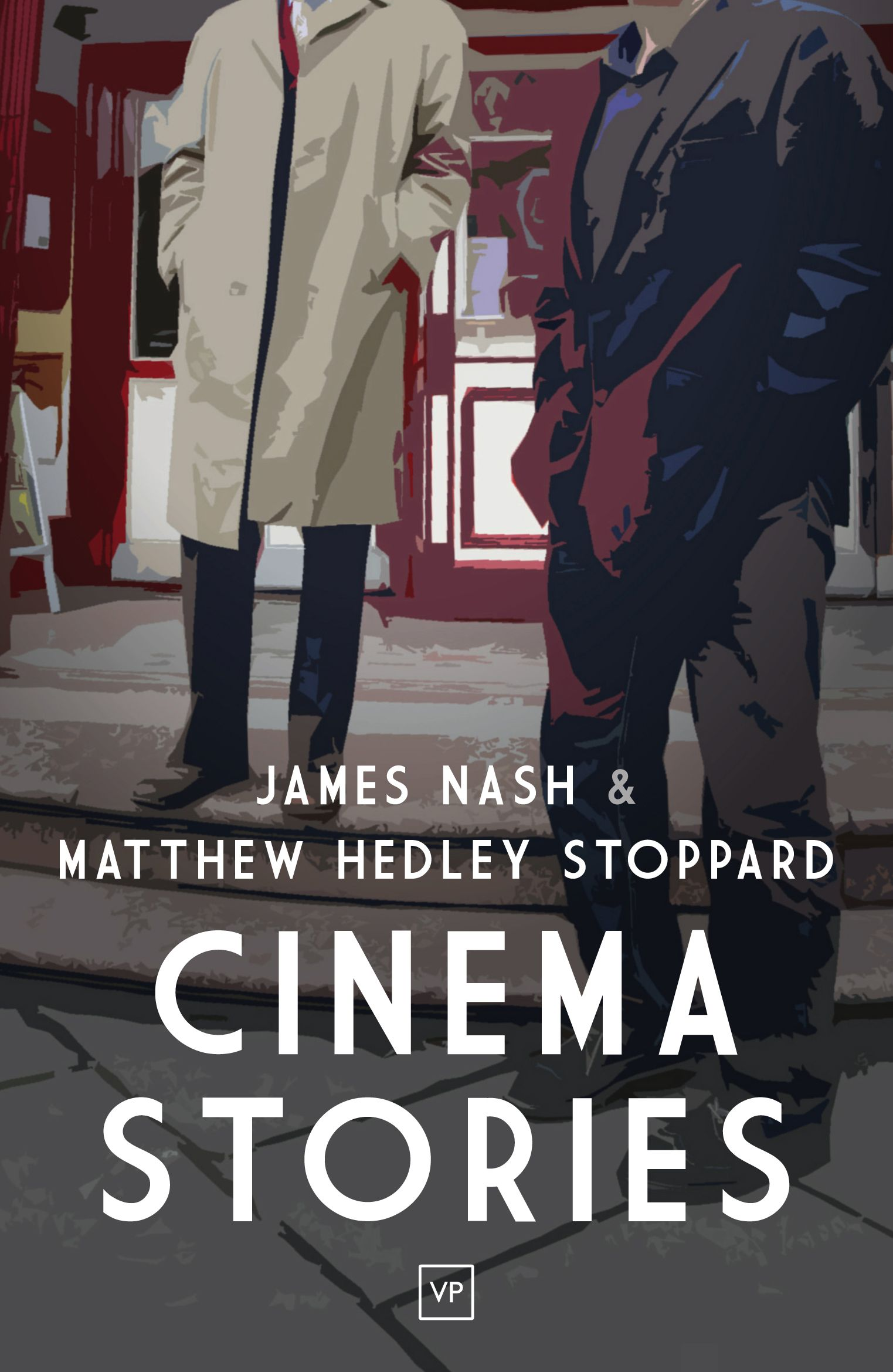 'Cinema Stories' by James Nash and Matthew Hedley Stoppard, first published November 2015. Design by Jamie McGarry, based on a photograph by Kevin Hickson. Full details: http://www.valleypressuk.com/books/cinemastories/