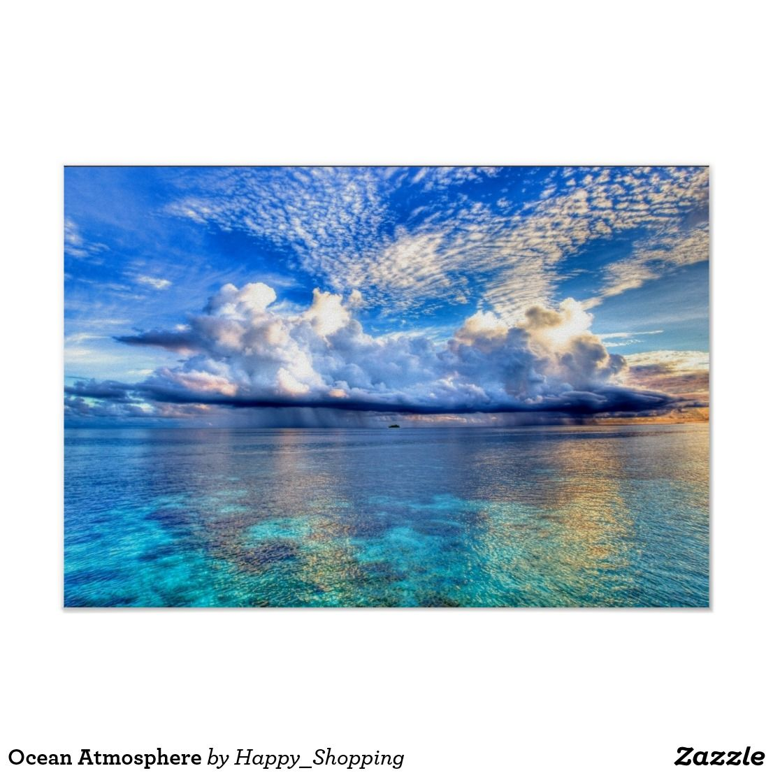 Ocean Atmosphere Poster | Zazzle.com
