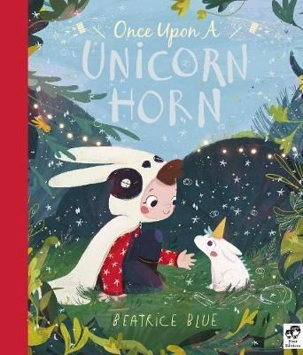 Once Upon a Unicorn Horn by Beatrice Blue (Hardback)