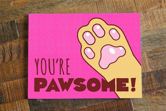 Cat Card Youre Pawsome Pun Funny By TinyBeeCards Cards Cats