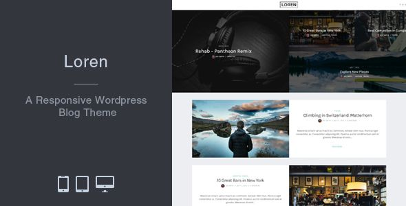 Loren - Responsive WordPress Blog Theme | Wordpress blog themes ...